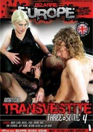 Amateur Transvestite Three-Some 4 Porn Video