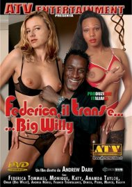 Federica Il Trans E Big Willy Porn Video