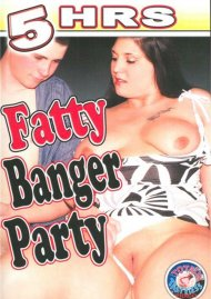 Fatty Banger Party Porn Video