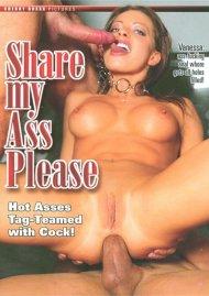 Share My Ass Please Porn Video
