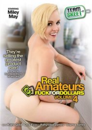 Real Amateurs Fuck For Dollars Vol. 4