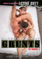 Bareback Army Grunts Number 2 Porn Movie