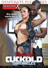 Maxine X's Cuckold Chronicles