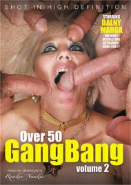 Over 50 GangBang Vol. 2 Porn Video