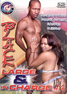 Black Large & In Charge 4 Porn Movie