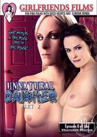 Unnatural Daughter Part 2 Porn Movie