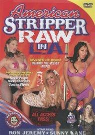 American Stripper: Raw In L.A. Porn Video