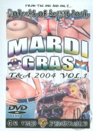 Mardi Gras T&A 2004 Vol. 1 Porn Video