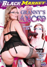 Your Granny's A Whore Porn Video
