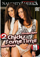 2 Chicks Same Time Vol. 11 Porn Movie