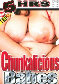 Chunkalicious Babes Porn Video
