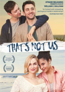Thats Not Us Movie