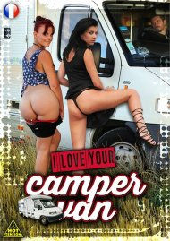 I Love Your Camper Van Porn Video