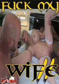 Fuck My Wife II Porn Video