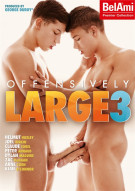 Offensively Large 3 Porn Movie