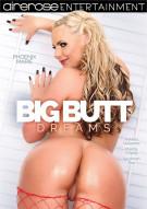 Big Butt Dreams Porn Movie