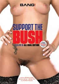 Support The Bush Vol. 3: All Anal Edition