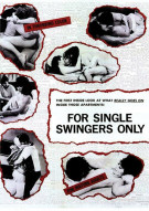 For Single Swingers Only Porn Video