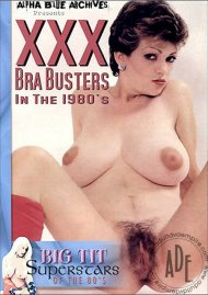 XXX Bra Busters In The 1980's