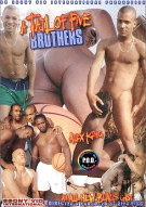 Tail of Five Brothers, A Porn Movie