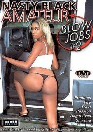Nasty Black Amateur Blow Jobs #2 Porn Video