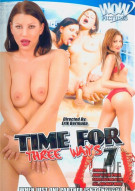 Time For Three Ways #7 Porn Movie