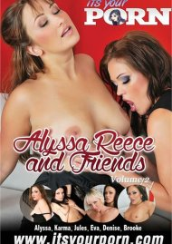 Alyssa Reece And Friends Vol. 2 Porn Video