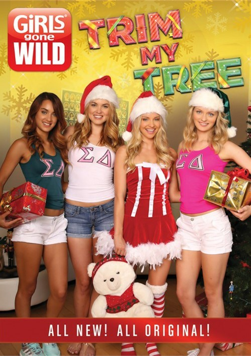 Girls Gone Wild: Trim My Tree