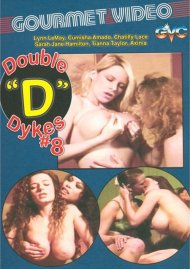 "Double ""D"" Dykes #8 Porn Video"