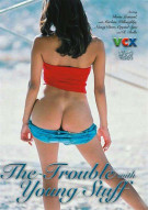Trouble With Young Stuff, The Porn Video