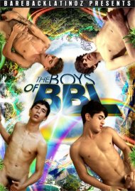 The Boys of BBL HD gay porn streaming video from Bareback Latinoz.