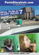 Real Public Glory Holes 7: MILF Edition Porn Movie