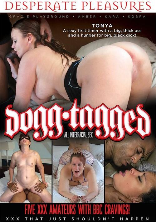 Dogg Tagged Interracial Tonya Big Cocks