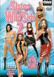 Sistas On The Wild Side 2 Porn Video