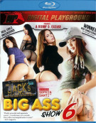 Jacks Playground: Big Ass Show 6 Blu-ray