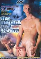 Night Has Eyes, The Gay Porn Movie