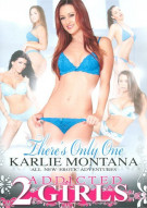 Theres Only One Karlie Montana Porn Movie