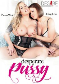 Desperate For Pussy Porn Video