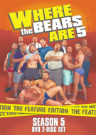Where The Bears Are: Season 5 Movie