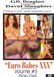 Euro Babes XXX Volume #6 Porn Video
