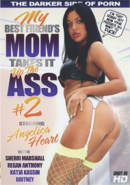 My Best Friend's Mom Takes It Up The Ass #2 Porn Video
