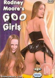 Rodney Moores Goo Girls