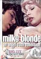 Milky Blonde: An Angel Cash Collection Porn Movie
