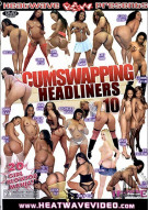 Cum Swapping Headliners #10 Porn Movie