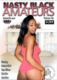 Nasty Black Amateurs Vol. 6 Porn Movie