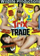 Trix of The Trade Porn Movie