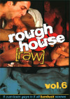 Rough House Raw Vol. 6 Boxcover