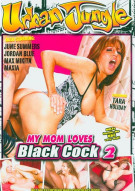 My Mom Loves Black Cock 2 Porn Video