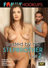 Busted By My Stepbrother Vol. 2 HD streaming porn video from Family Hookups.