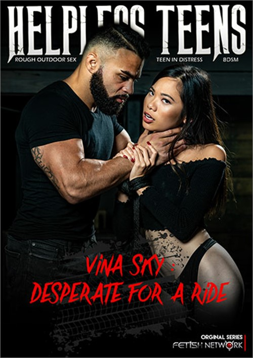 Vina Sky Desperate for a Ride
